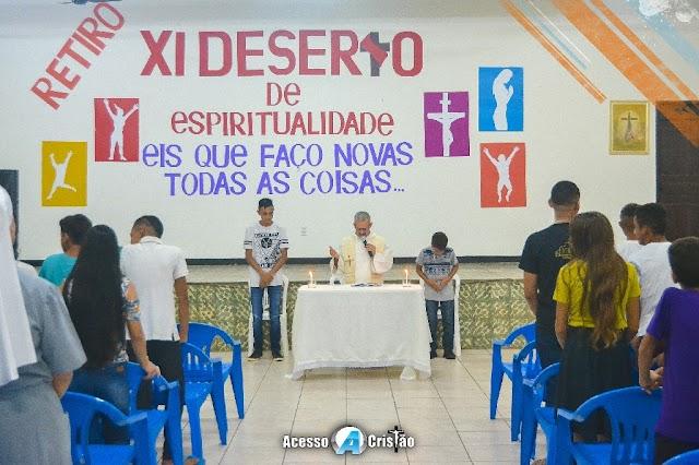 ABERTURA DO XI RETIRO DESERTO DE ESPIRITUALIDADE EM COROATÁ