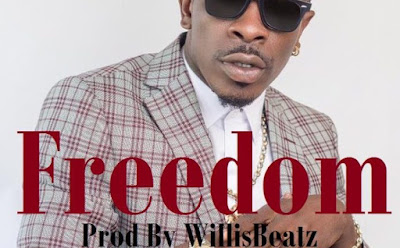 Shatta Wale – Freedom