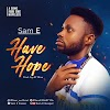 [Doenload mp3] Sam E – Have Hope