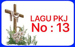 Lagu PKJ 13 Kita Masuk Rumahnya