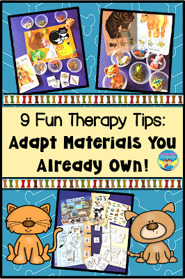 9 Tips: Adapt Materials for Therapy that You Already Own!