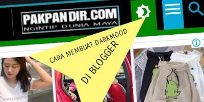 Cara Membuat Tombol Darkmood Di Blogger