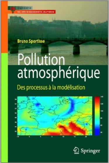 Livre : Pollution atmosphérique, Des processus à la modélisation - Bruno Sportisse