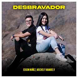 Desbravador - Edson Nuñez feat. Michely Manuely