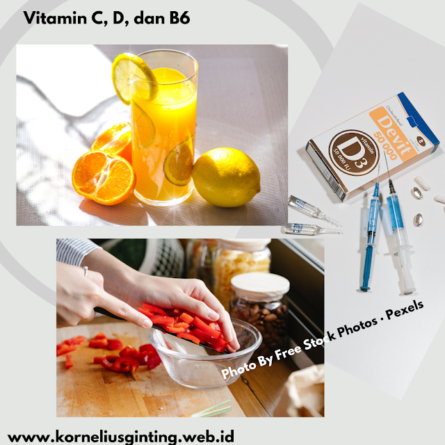 Vitamin, C, B6 dan D