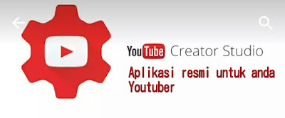 YouTube Creator Studio Aplikasi Resmi Buat Anda Youtuber