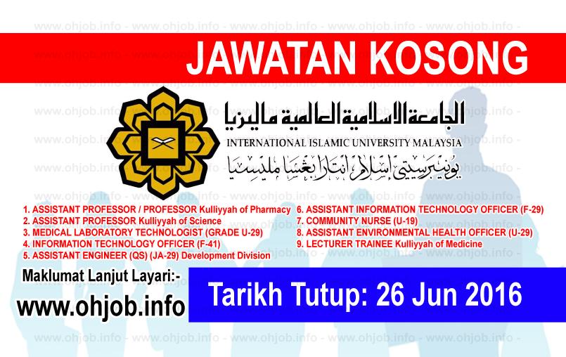 Jawatan Kerja Kosong Universiti Islam Antarabangsa Malaysia (UIAM) logo www.ohjob.info jun 2016