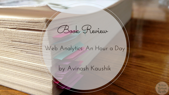 Web Analytics: An Hour a Day by Avinash Kaushik book review