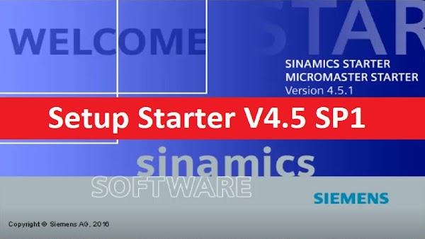 Starter V4.5 SP1 - Hướng dẫn cài đặt phần mềm cài đặt biến tần Siemens