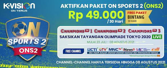 Harga dan Cara Beli Paket ON Sports 2 (ONS2) K Vision
