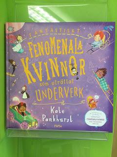 "Foto på omslaget till ""Fantastiskt fenomenala kvinnor som uträttat underverk"" av Kate Pankhurst, foto Ninni Malmstedt"