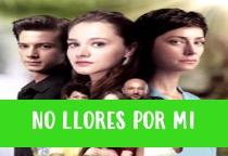 Ver Novela No Llores Por Mi Capítulo 08 Online Gratis HD