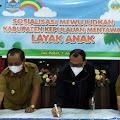 Bupati Kepulauan Mentawai, Setuju Dijadikan Kabupaten Kepulauan Mentawai Layak Anak