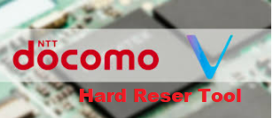Docomo Hard Reset Tool