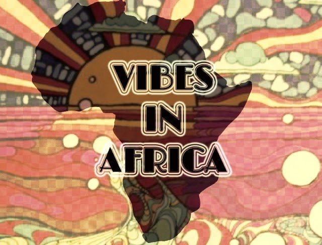 [The 60's-70's Vault] Vibes in Africa