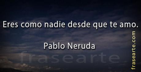 Pablo Neruda en frases