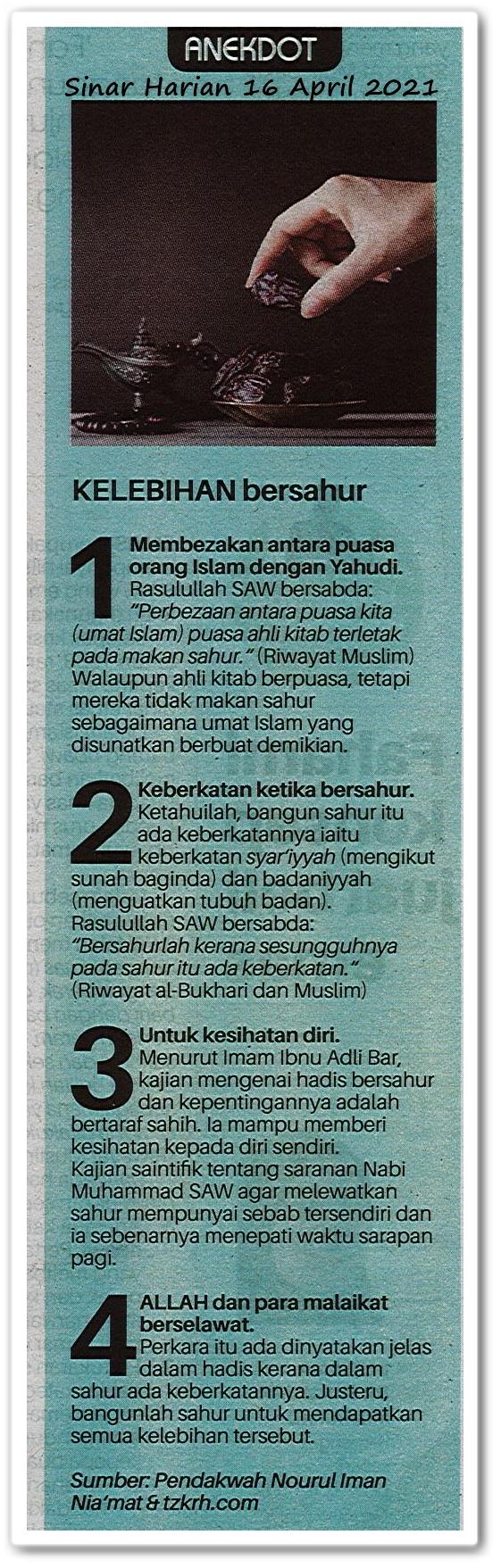 Anekdot | Kelebihan bersahur - Keratan akhbar Sinar Harian 16 April 2021