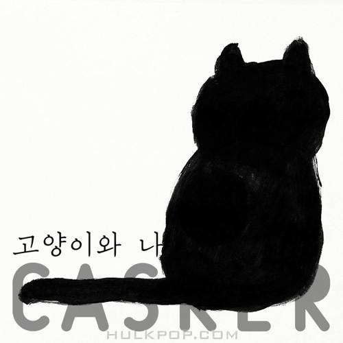 Casker – 고양이와 나 – Single