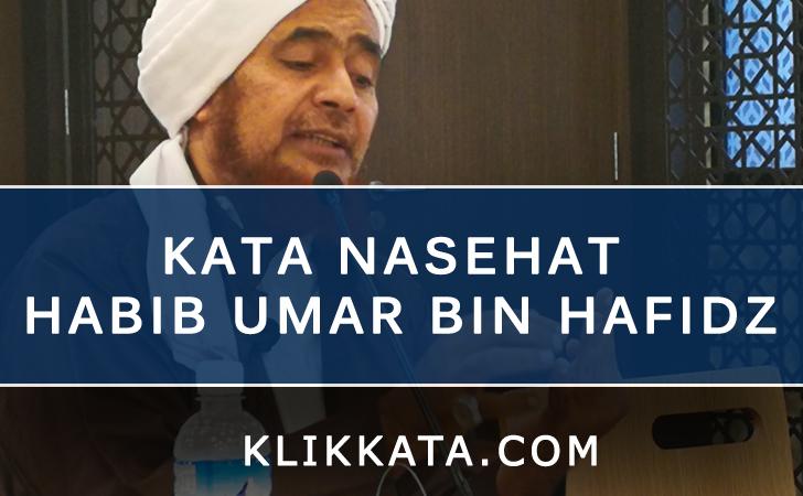 Kata Kata Habib Umar bin Hafidz