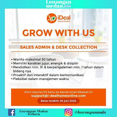 Loker Medan Juni 2020 Terbaru di IDeal Home Online Sebagai Sales Admin & Desk Collection