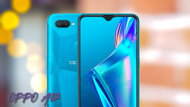 OPPO A12 SPECIFICATION,PRICE,COMPARISON,FEATURES