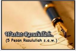 5 Pesan Khusus Rasulullah s.a.w Menjelang Bulan Suci Ramadhan.