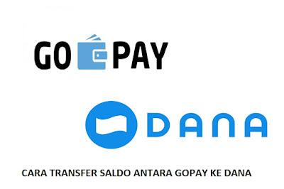Tutorial Cara Transfer GoPay ke DANA 2020