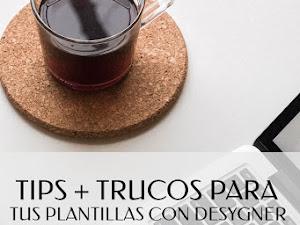Tips  & Trucos Para Tus Plantillas Con Desygner