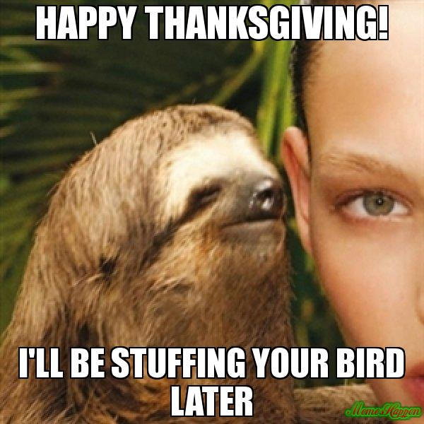 Inappropriate Happy Thanksgiving Memes