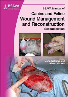 BSAVA Manual of Canine and Feline Wound Management and Reconstruction 2nd Edition