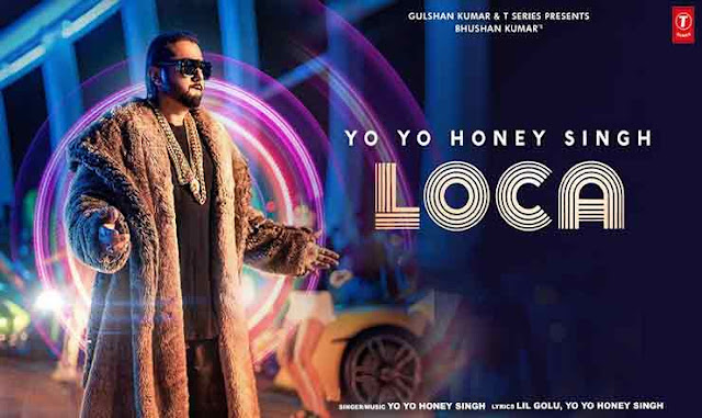 Loca by Yo Yo Honey Singh