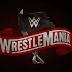 Atualização sobre a Wrestlemania 36 ser interrompida por conta do corona vírus