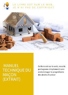 MANUEL TECHNIQUE DU MAÇON (Extrait)