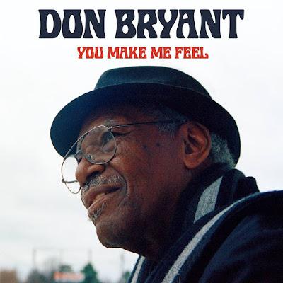Avec You Make Me Feel Don Bryant livre un trésor et prouve qu'il n'a rien perdu de sa superbe.