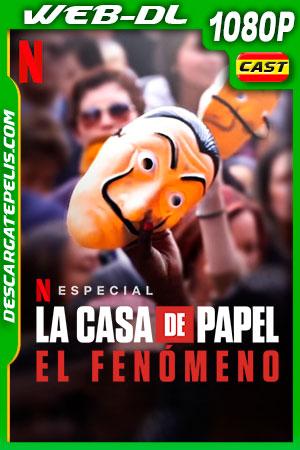 La casa de papel: El Fenómeno (2020) 1080p WEB-DL Castellano – Ingles