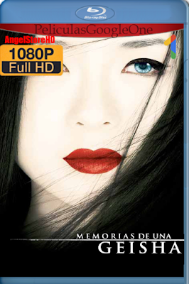 Memorias De Una Geisha [2005] [1080p BRrip] [Audio Trial] [GoogleDrive] By AngelStoreHD