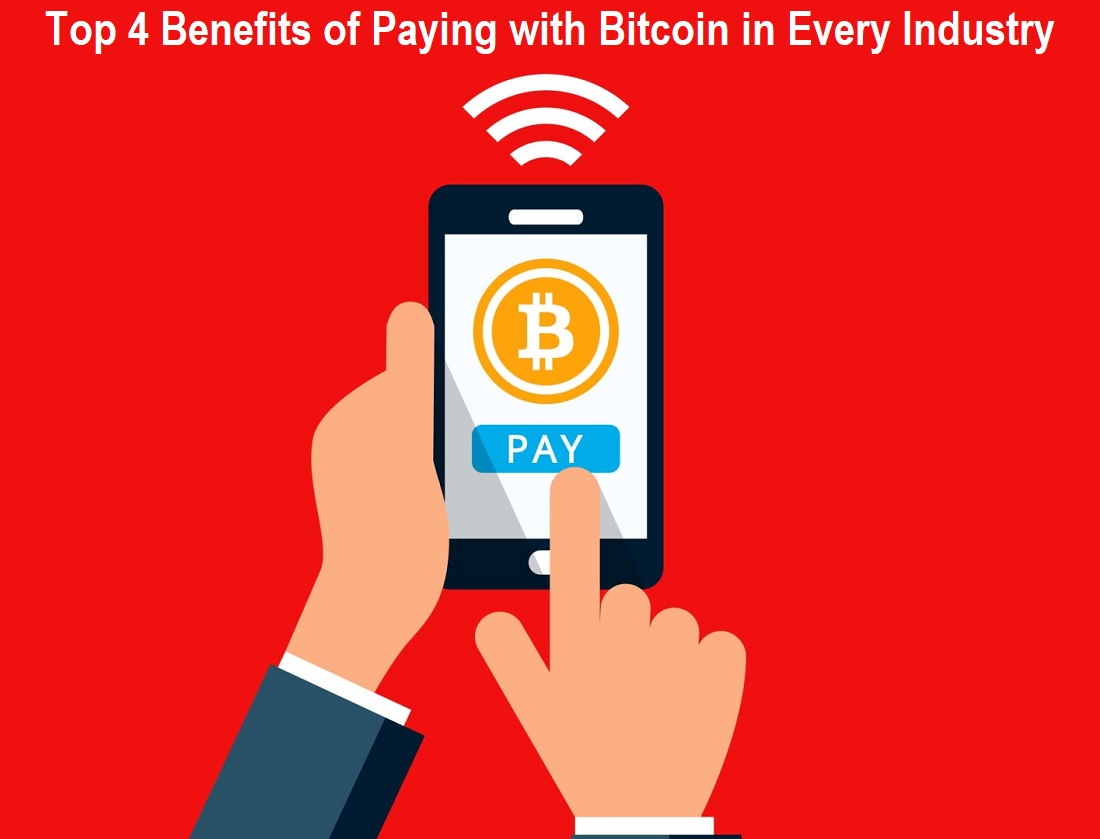 Benefits of Paying with Bitcoin