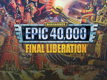Final Liberation: Warhammer Epic 40000
