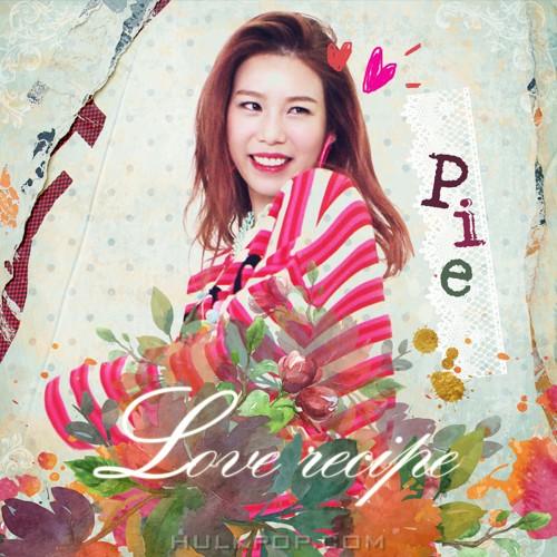 Pie – Love Recipe (Prod. by Son Sung Hee of BUZZ) – Single