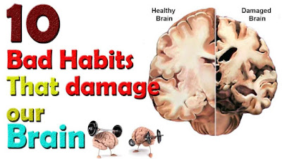 Top 10 Bad Habits That Affect And Damage Our Brain
