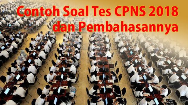 Contoh Soal Tes CPNS 2018-2019