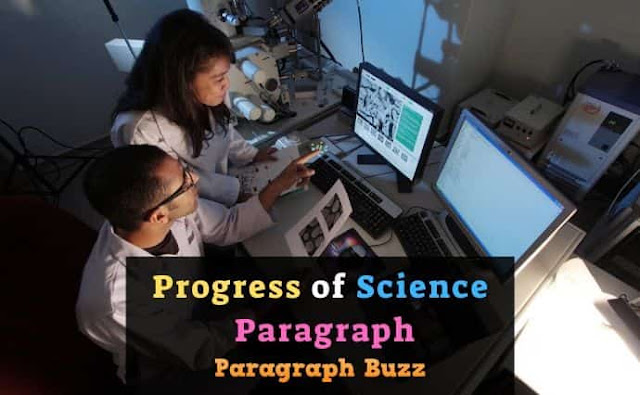 Paragraph on Progress of Science