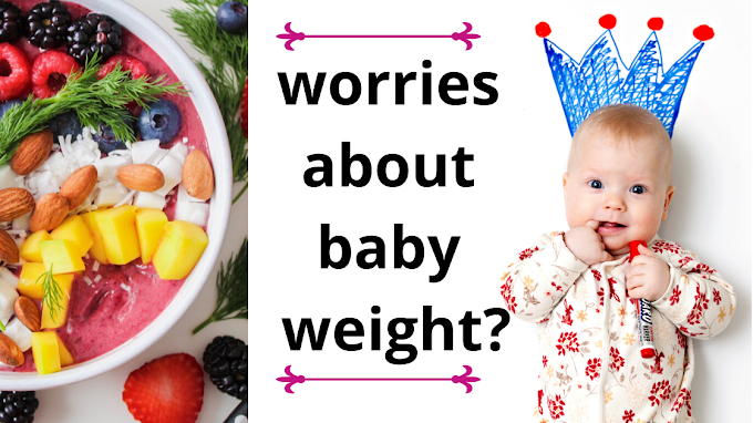 Foods that will gains baby weight fast | Foods for baby weight gain