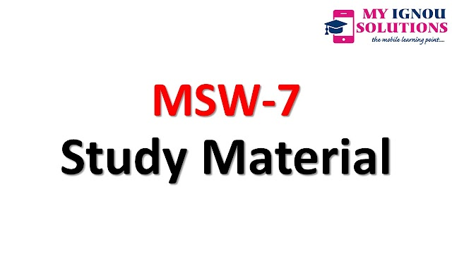 IGNOU MSW-07 Study Material