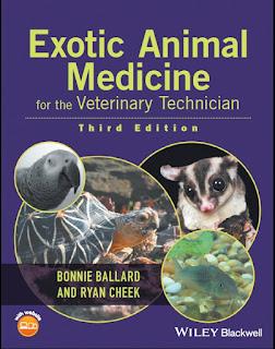 Exotic Animal Medicine for the Veterinary Technician 3rd Edition