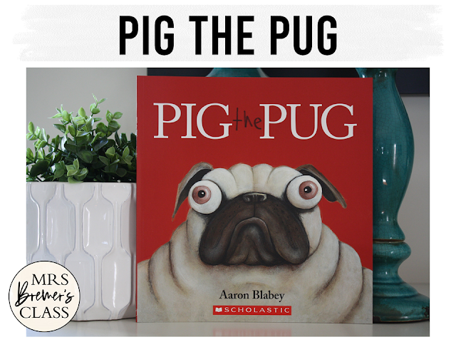 Pig the Pug book study activities unit with Common Core aligned literacy companion activities for Kindergarten and First Grade