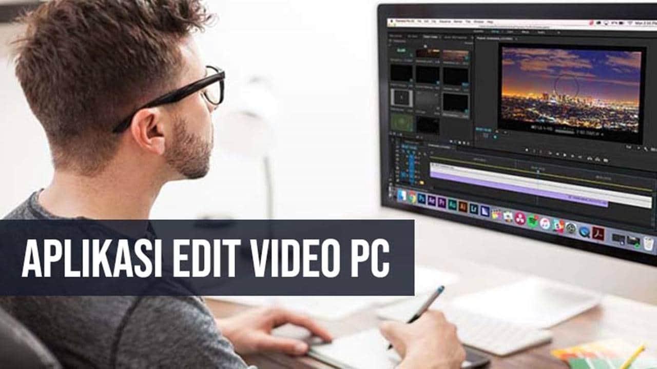 Aplikasi Edit Video PC Gratis Ringan dan Terbaik Tanpa Watermark