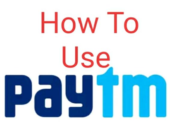 How To Use Paytm ? Paytm kaise chalaye
