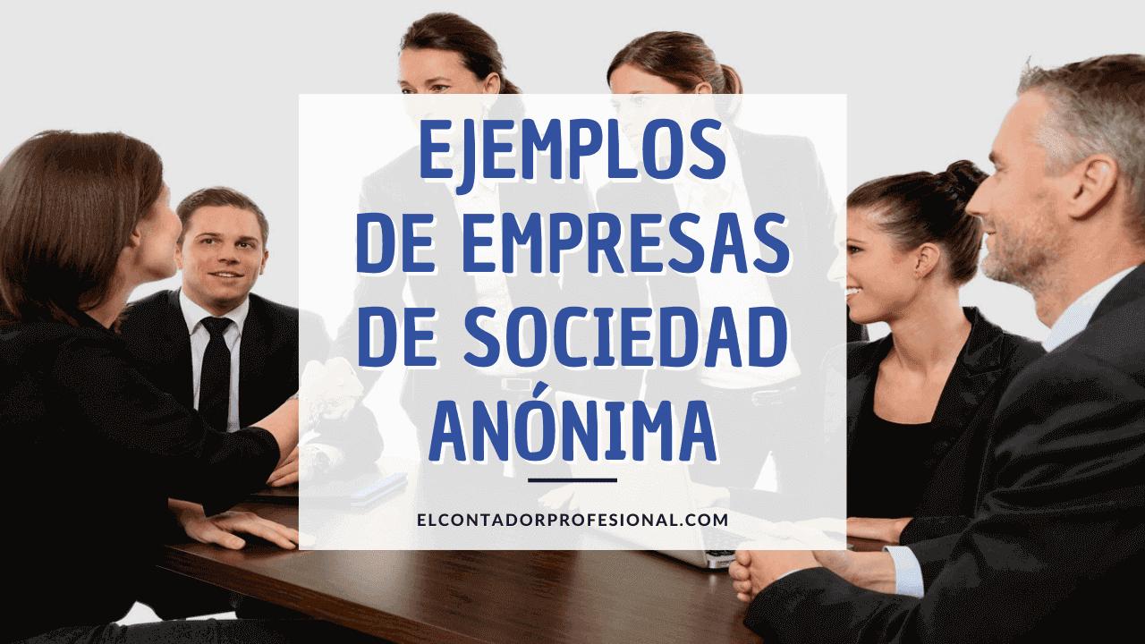 ejemplos de empresas de sociedad anonima