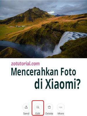 Cara Edit Foto jadi Terang di HP Xiaomi by zotutorial.com